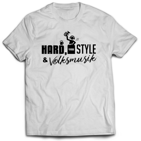 Harris & Ford - T-Shirt - Hard, Style & Volksmusik [weiß]
