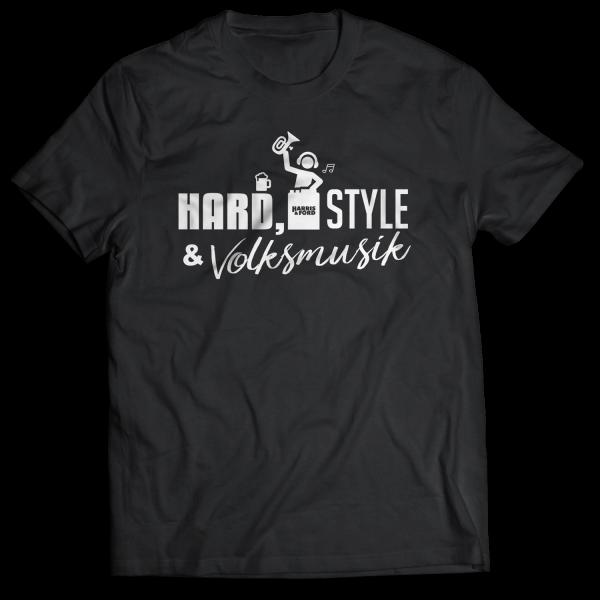 Harris & Ford - T-Shirt - Hard, Style & Volksmusik [schwarz]